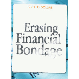 Erasing Financial Bondage