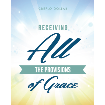 receiving_all_the_provisions_of_grace