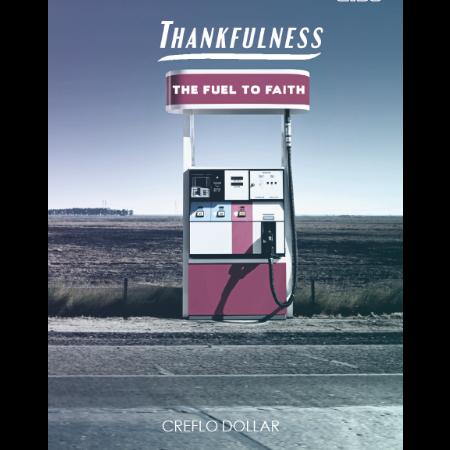 thankfulness_the_fuel_to_faith