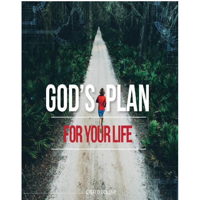 god's plan for your life creflo dollar ministries