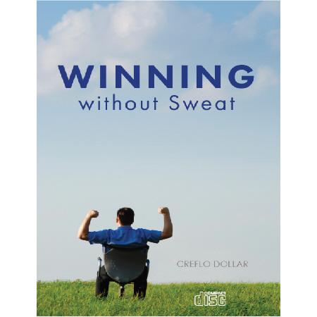 Winning without sweat