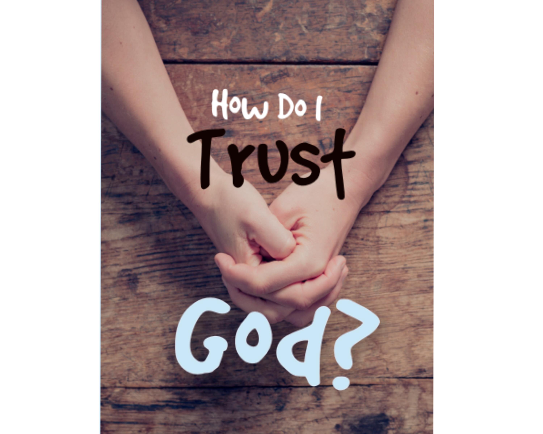 how_do_i_trust_god