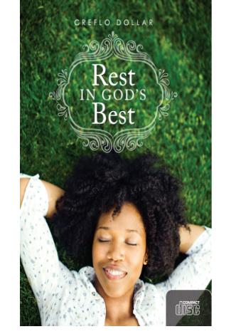 rest into gods best creflo dollar ministries