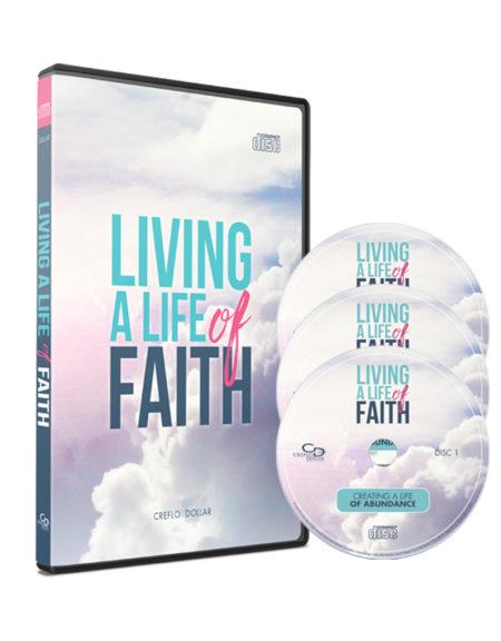 living a life of faith creflo dollar ministries