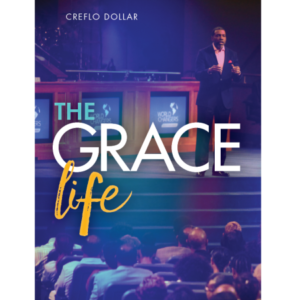 the grace life creflo dollar ministries