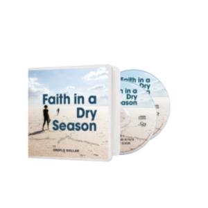 faith in a dry season creflo dollar ministries