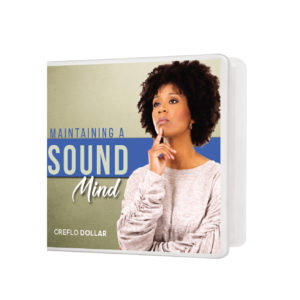 Sound Mind creflo dollar ministries